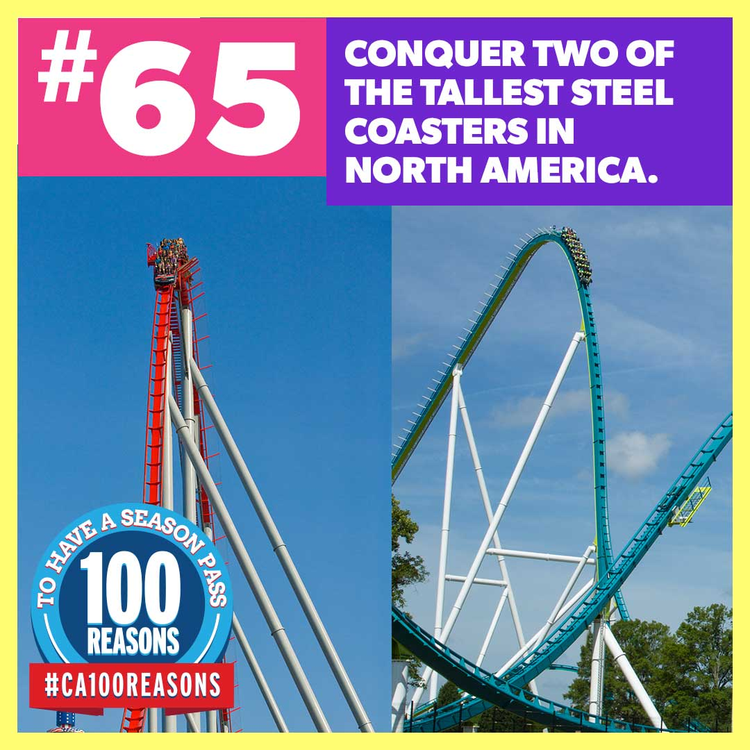 Conquer two of the tallest steel coasters in North America.