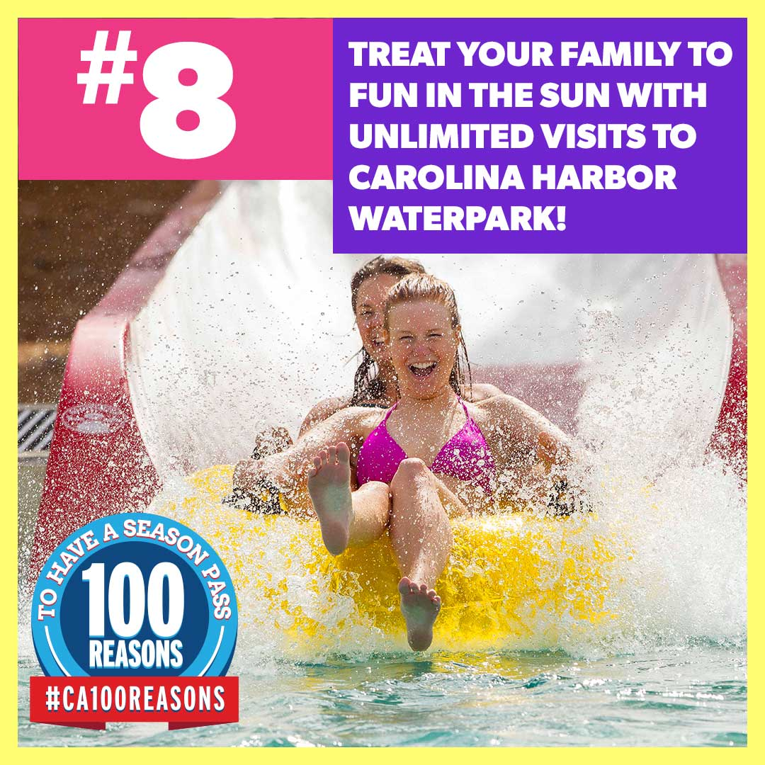 Treat your family to fun in the sun with unlimited visits to Carolina Harbor waterpark.