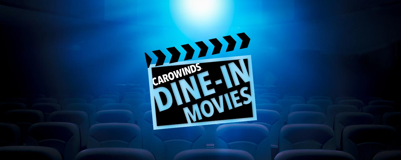 Carowinds Dine-In Movies