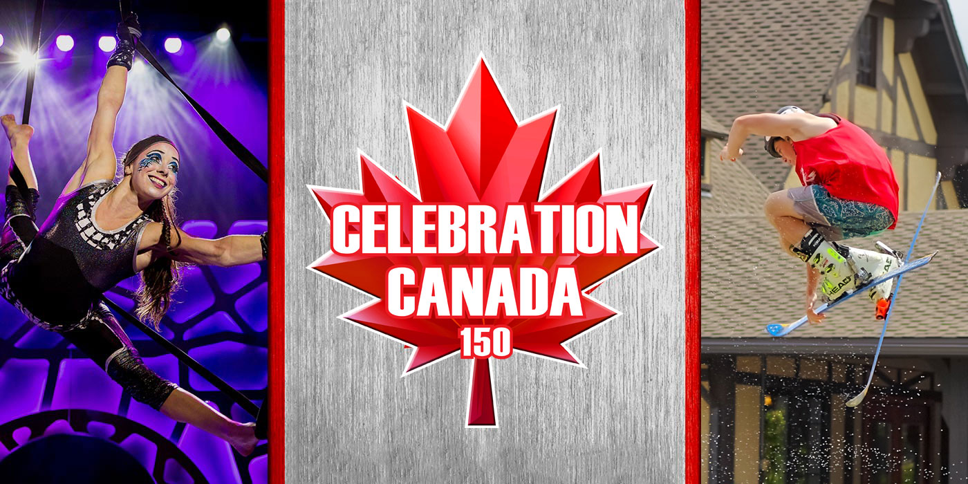 Celebration Canada 150 at Canada's Wonderland