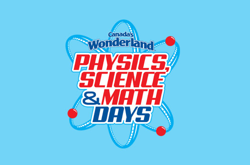 Canada's Wonderland Student and Youth Groups Physics, Science and Math Days