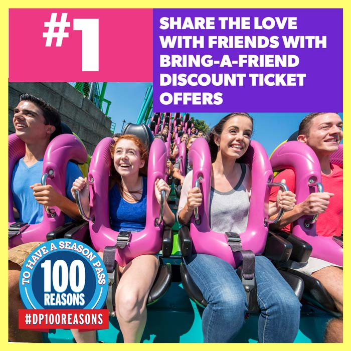 Share the love with friends with Bring-A-Friend discount ticket offers.