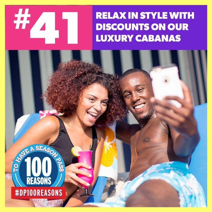 Relax in style with discounts on our luxury cabanas.