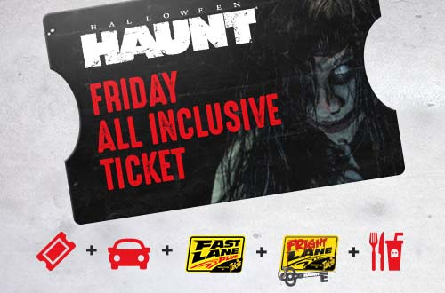 Haunt All Inclusive Ticket