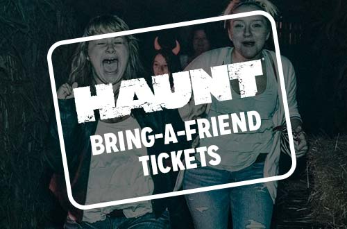 Bring-A-Friend Tickets
